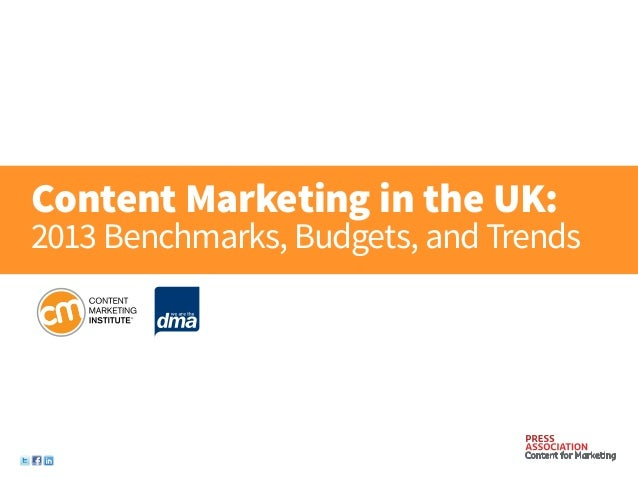 Content Marketing in the UK:2013 Benchmarks, Budgets, and Trends