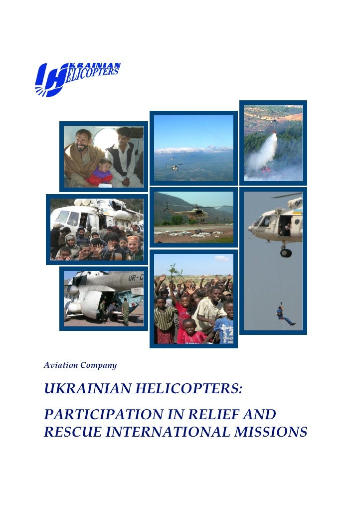 Aviation Company  UKRAINIAN HELICOPTERS: PARTICIPATION IN RELIEF AND RESCUE INTERNATIONAL MISSIONS