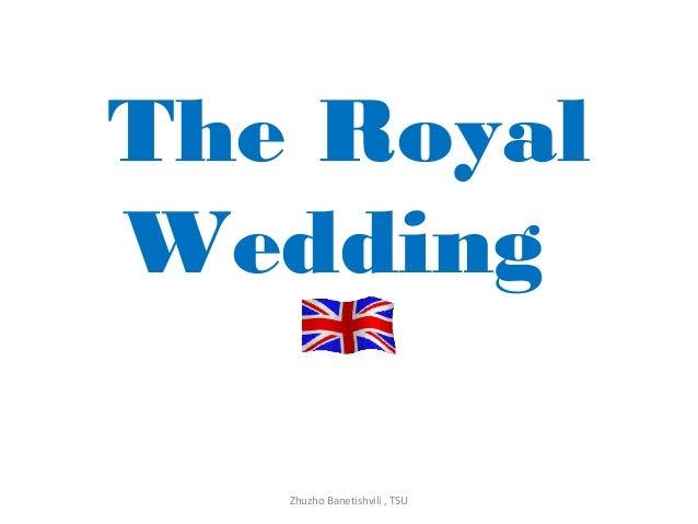 The Royal Wedding Zhuzho Banetishvili , TSU