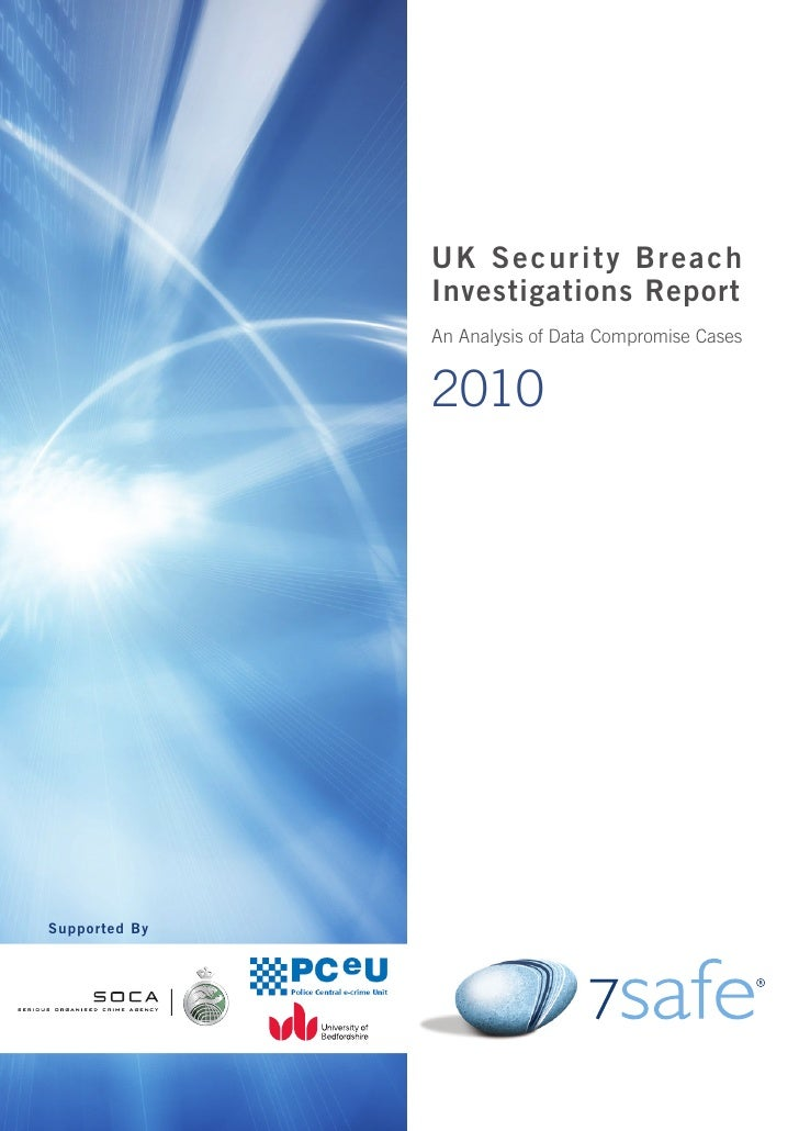 UK Security Breach                    Investigations Report                    An Analysis of Data Compromise Cases       ...