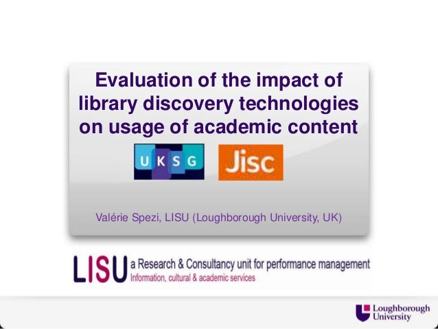 UKSG conference - Impact of library discovery technologies on usage of e-resources - Valerie Spezi