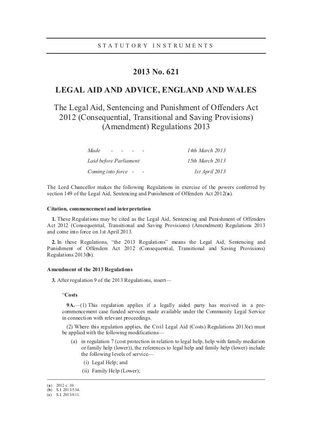 STATUTORY INSTRUMENTS                                           2013 No. 621    LEGAL AID AND ADVICE, ENGLAND AND WALES   ...