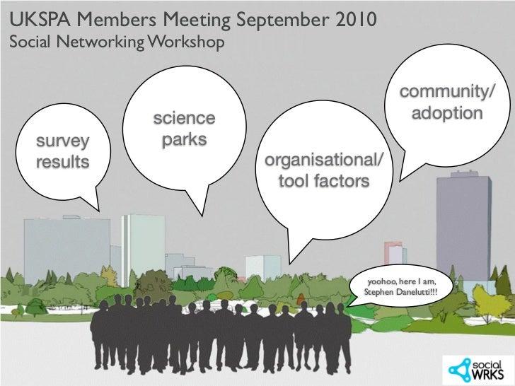 UKSPA Members Meeting September 2010Social Networking Workshop                                                  community/...