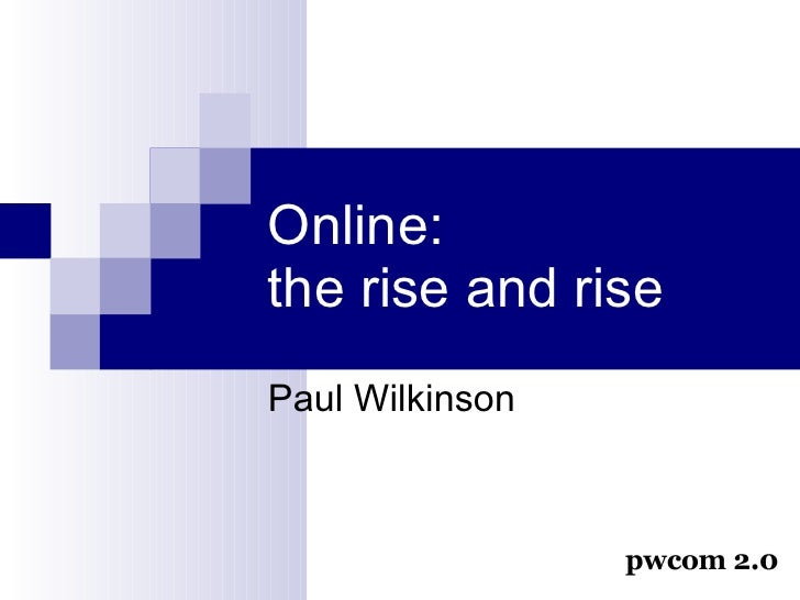Online: the rise and rise (updated AEC Web 2.0 presentation)