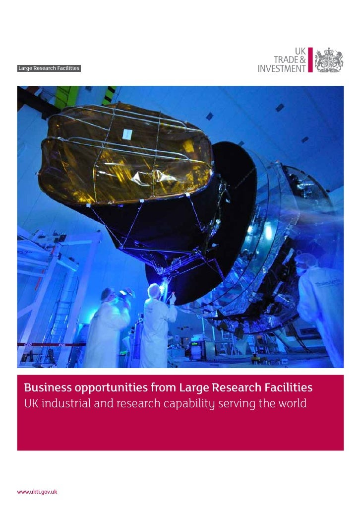 UKTI's promotion of the UK's Large Research Facilities and Supporting Technologies
