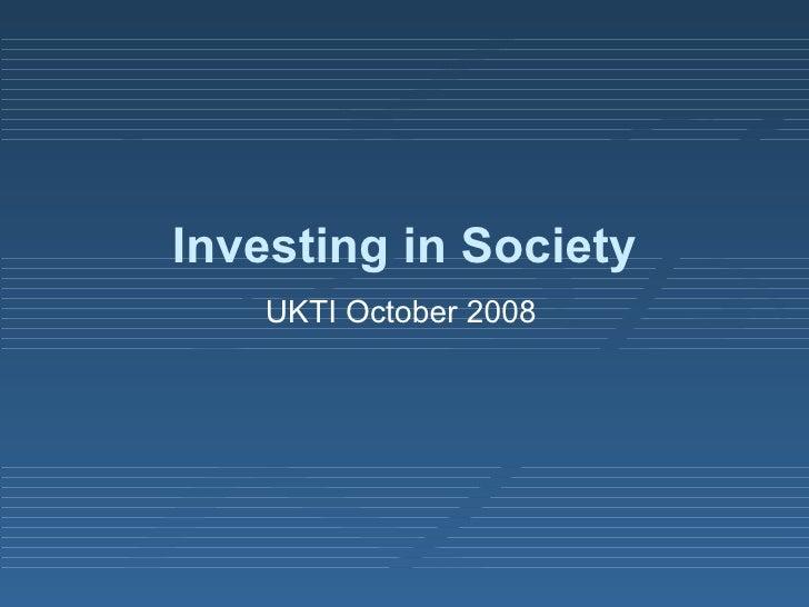 Investing in Society UKTI October 2008