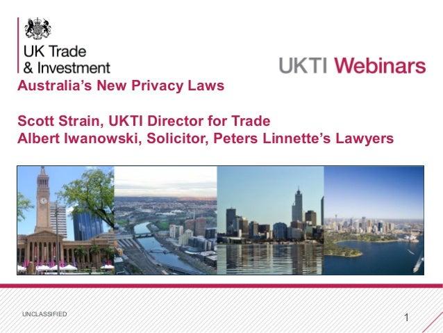 UK Trade & Investment Webinar: Australia's privacy legislation April 2014