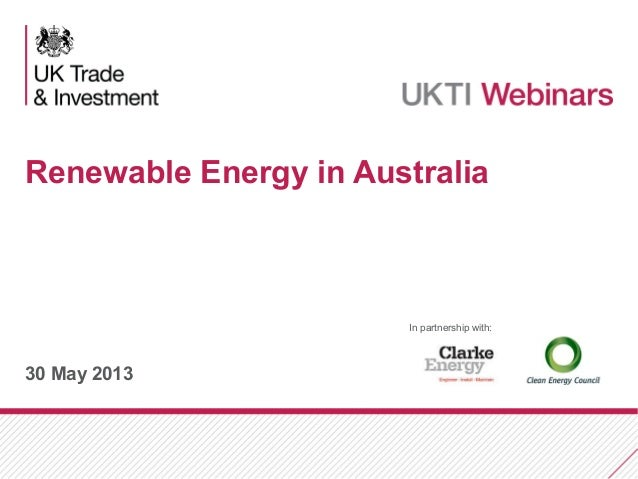 30 May 2013Renewable Energy in AustraliaIn partnership with: