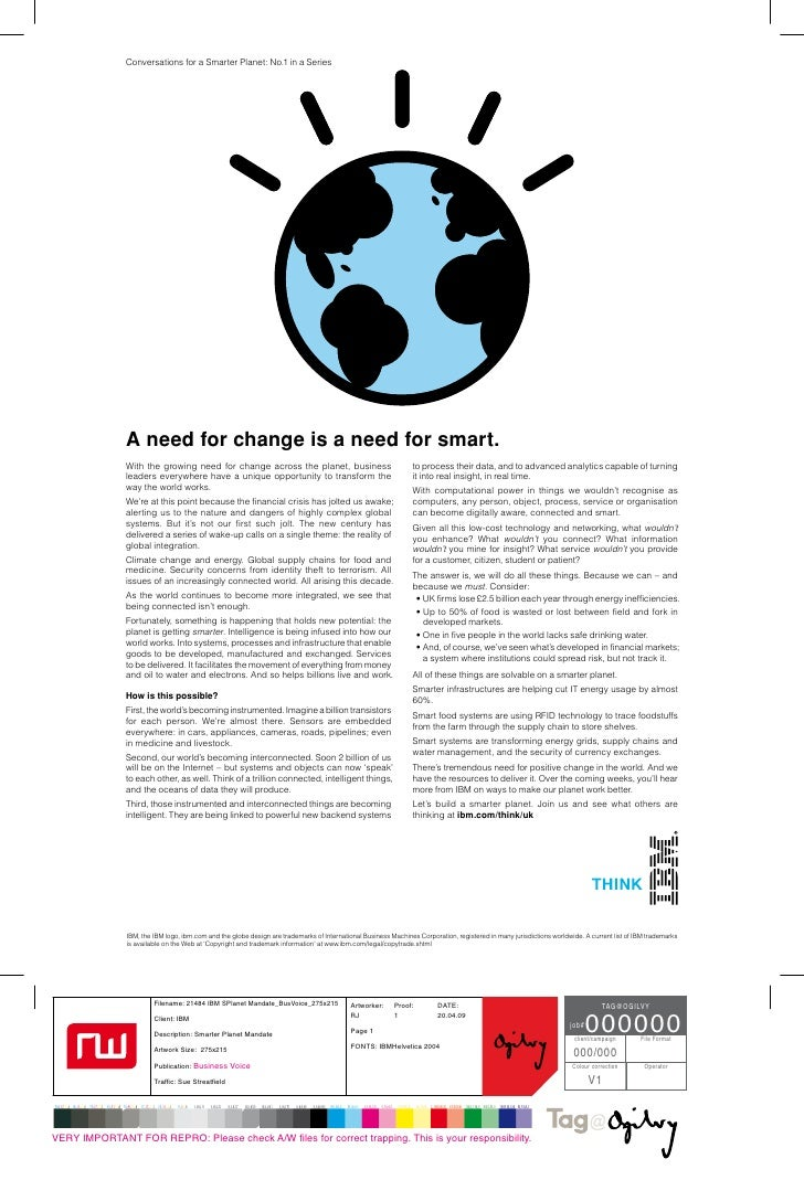 Conversations for a Smarter Planet: No.1 in a SeriesA need for change is a need for smart.With the growing need for change...
