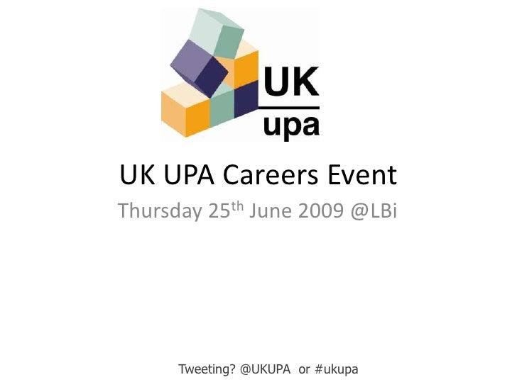 UKUPA Careers Event June 2009