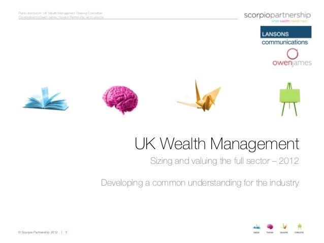 UK Wealth Management Report Scorpio Partnership May 2012