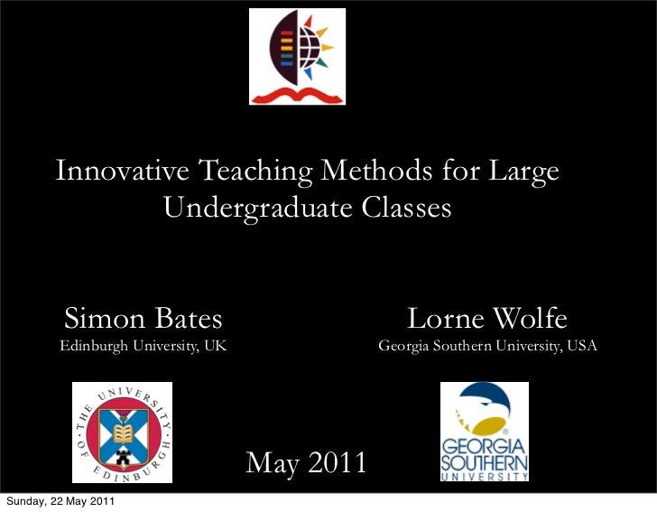 Innovative Teaching Methods for Large Classes Bates Wolfe UKZN