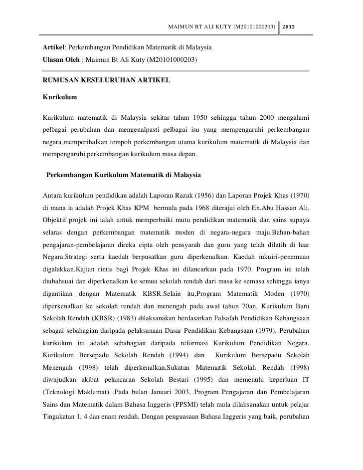 MAIMUN BT ALI KUTY (M20101000203)     2012Artikel: Perkembangan Pendidikan Matematik di MalaysiaUlasan Oleh : Maimun Bt Al...