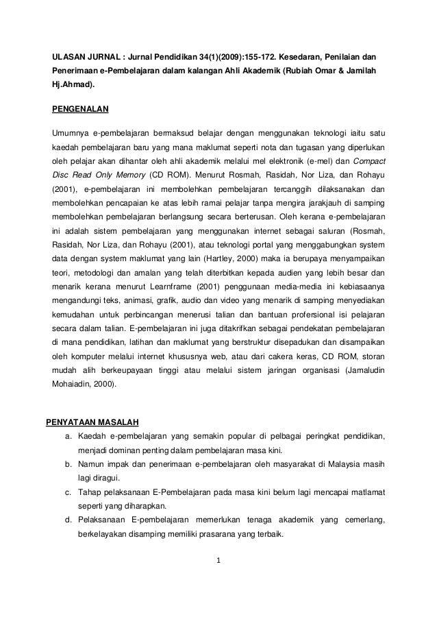 ULASAN JURNAL : Jurnal Pendidikan 34(1)(2009):155-172. Kesedaran, Penilaian dan Penerimaan e-Pembelajaran dalam kalangan A...