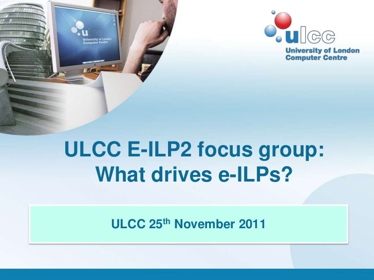 ULCC e-ILP Focus Group