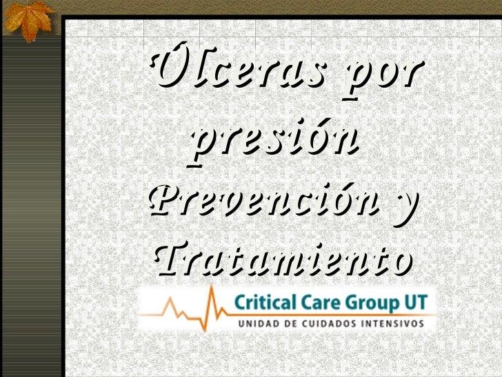 Úlceras por presiónPrevención yTratamiento