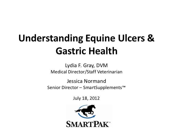 SmartPak's Understanding Equine Ulcers & Gastric Health