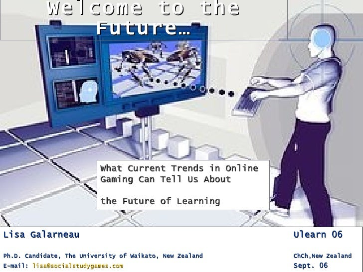 Welcome to the               Future…                               What Current Trends in Online                          ...