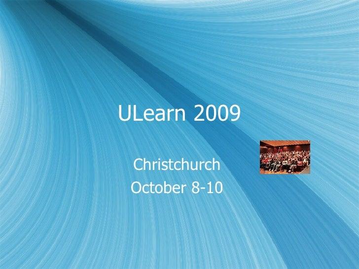 ULearn 2009 Christchurch  October 8-10