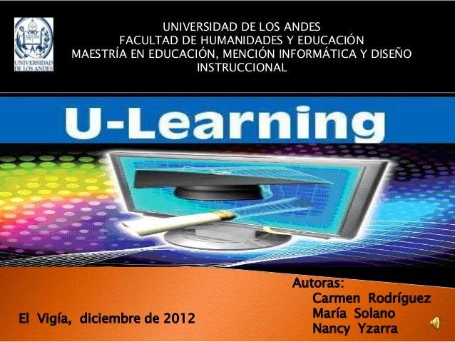 UNIVERSIDAD DE LOS ANDES               FACULTAD DE HUMANIDADES Y EDUCACIÓN        MAESTRÍA EN EDUCACIÓN, MENCIÓN INFORMÁTI...