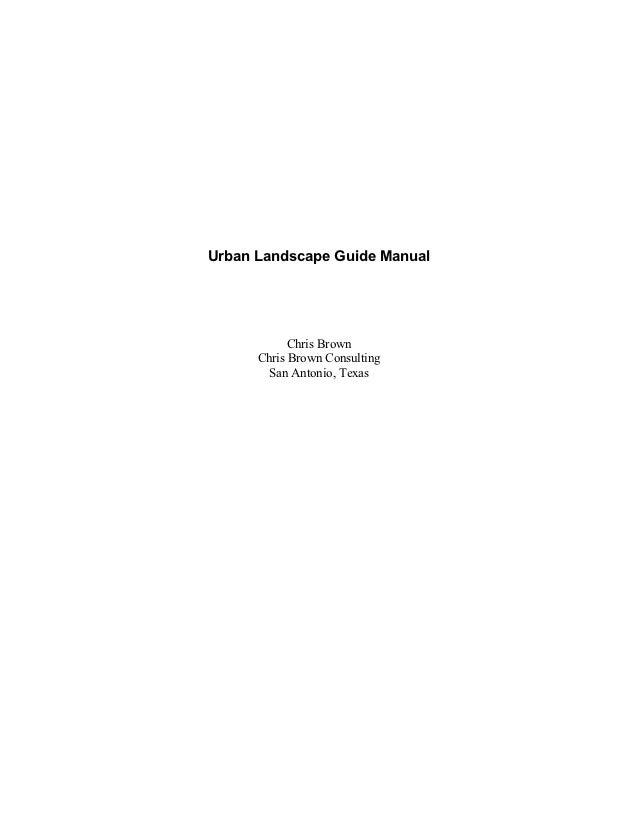 Urban Landscape Guide Manual - San Antonio, Texas