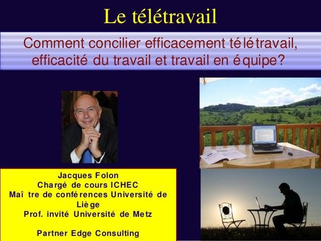 Le télétravail   Comment concilier efficacement té lé travail,   Comment concilier efficacement té lé travail,    efficaci...