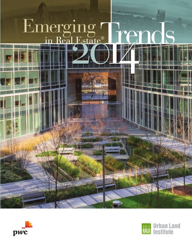 Emerging  Tre Tren Trends ren  2014  in Real Estate®  EmergTrends US 2014_C1_4.indd 3  10/18/13 2:10 PM