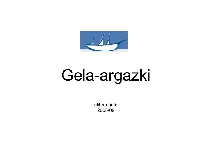 Gela-argazki ulibarri.info 2008/09
