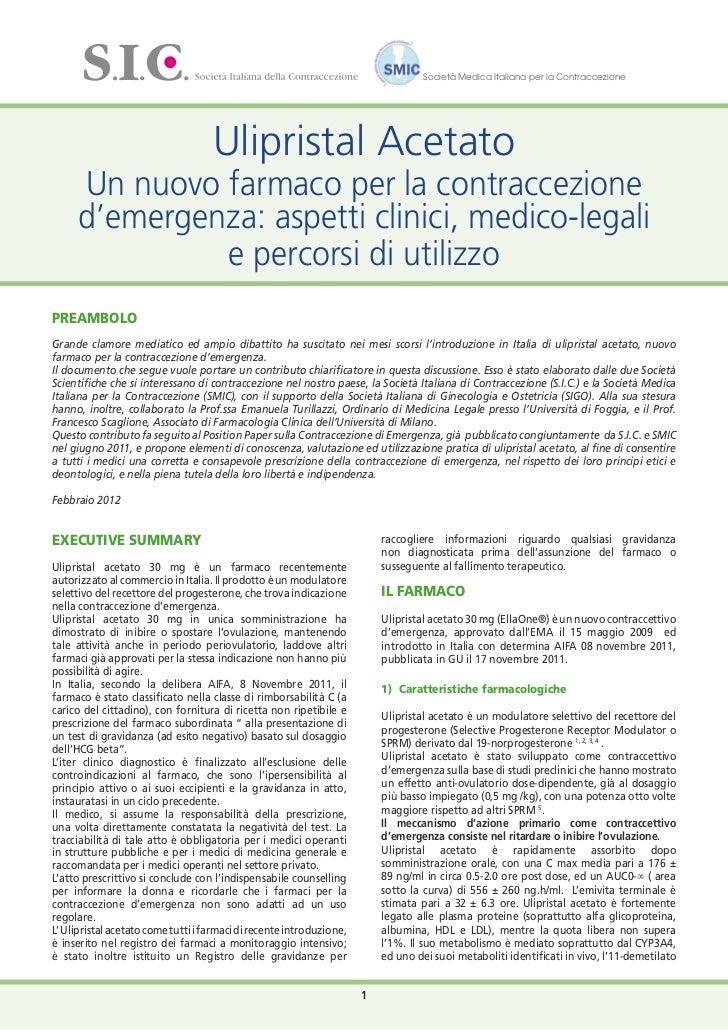 Società Medica Italiana per la Contraccezione                                    Ulipristal Acetato     Un nuovo farmaco p...