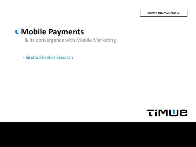 Upload Lisboa 2012: Kiruba Shankar Eswaran : Mobile Payments & its convergence with Mobile Marketing