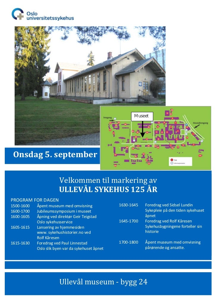 Museet Onsdag5.september                  Velkommentilmarkeringav                 ULLEVÅLSYKEHUS125ÅRPROGRAMF...
