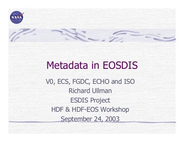 Metadata in EOSDIS