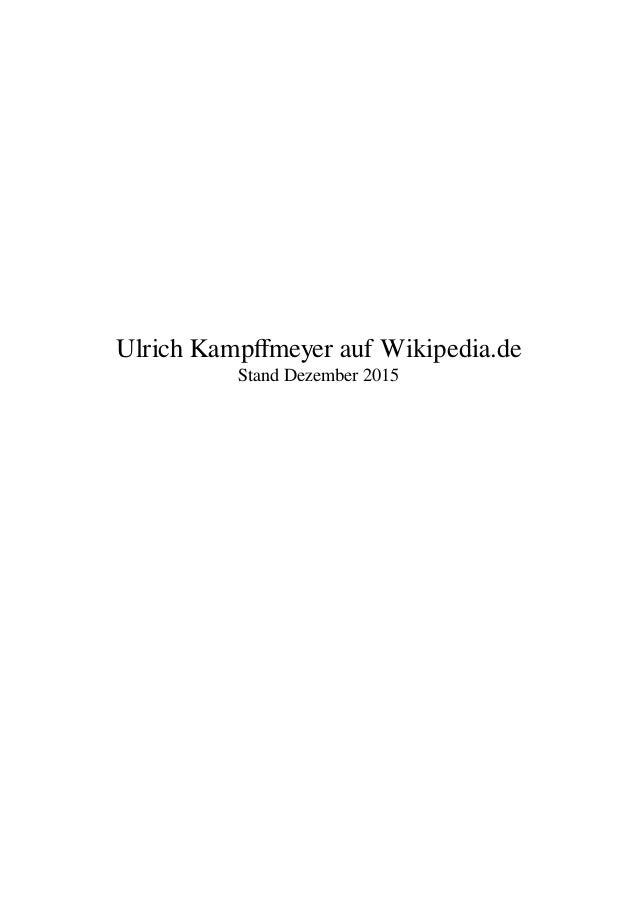 Ulrich Kampffmeyer auf Wikipedia.de Stand Dezember 2015