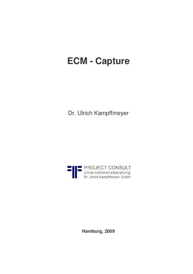 ECM - Capture Dr. Ulrich Kampffmeyer Hamburg, 2009