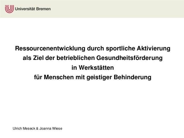 Ulrich Meseck & Joanna Wiese - Ressourcenentwicklung durch sportliche AktivierungRessourcenentwicklung durch sportliche Ak...