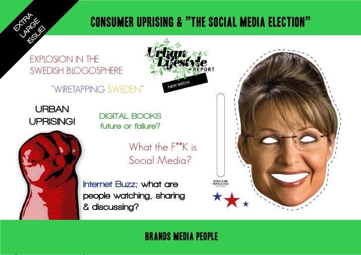"""IS RG A           CONSUMER UPRISING & """"THE SOCIAL MEDIA ELECTION""""   LA TR   SU E     EX       E!     EXPLOSION IN THE    S..."""
