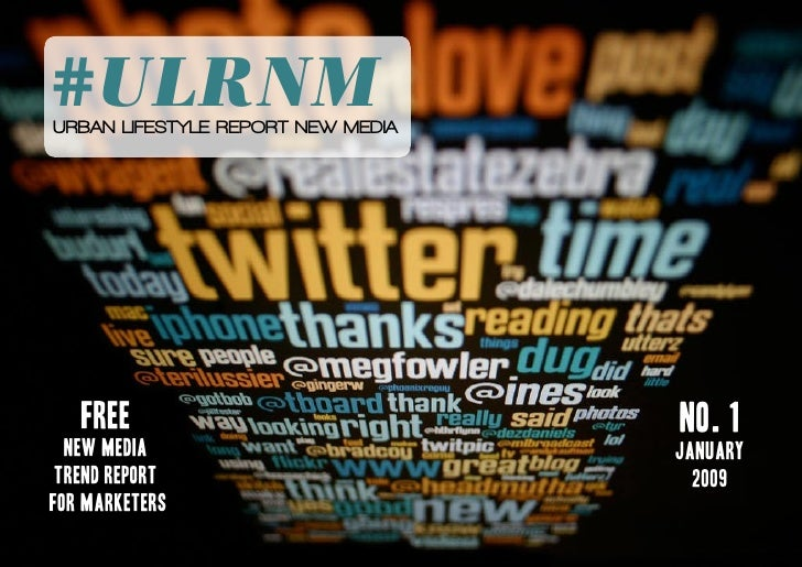 Urban Lifestyle Report - New Media (Jan 09)