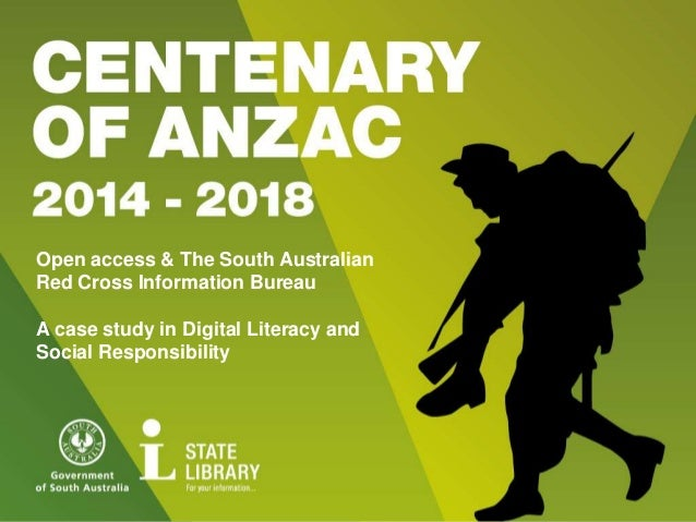 Open access & The South Australian Red Cross Information Bureau A case study in Digital Literacy and Social Responsibility