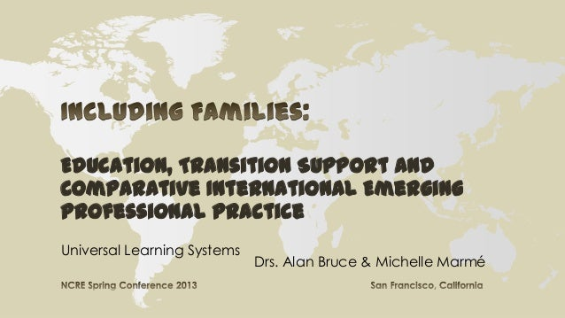 Including Families: Education, Transition Support and Comparative  International Emerging Best Practice