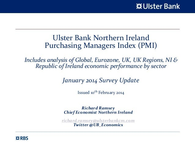 Slidepack for the Ulster Bank NI PMI, January 2014