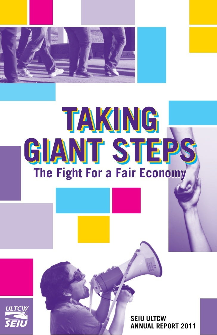 The Fight For a Fair EconomyULTCW   United        Long Term Care   SEIU ULTCW        Workers          AnnUAL REpoRT 2011