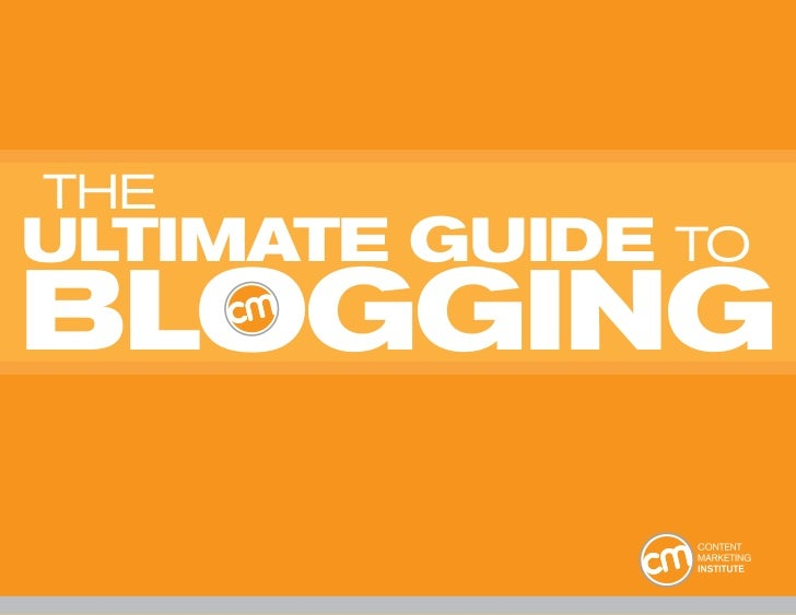 THEULTIMATE GUIDE   TOBLOGGING
