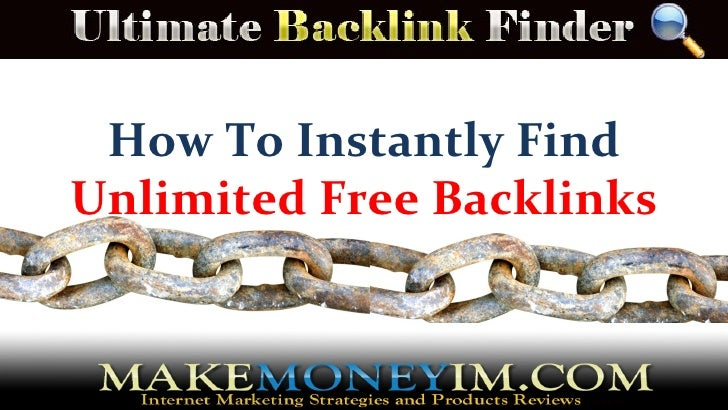 How To Instantly FindUnlimited Free Backlinks