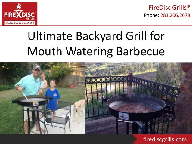 ultimate backyard grill for mouth watering barbecue
