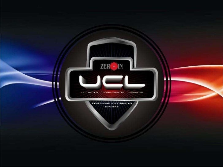 ZEROIN's  Ultimate Corporate League (UCL)