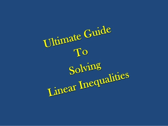 Solving Linear Inequalities  1.4 Sets, Inequalities, and Interval Notation 1.5 Intersections, Unions, and Compound Inequal...