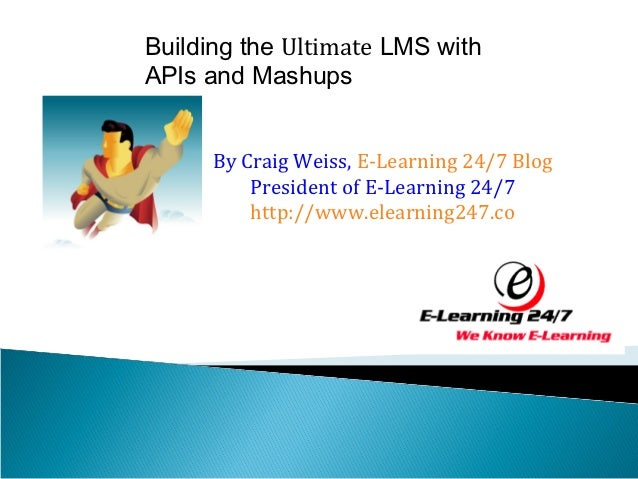 Creating the Ultimate LMS