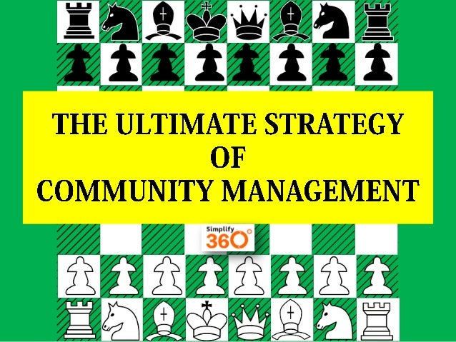 The Ultimate Strategy of Community Management