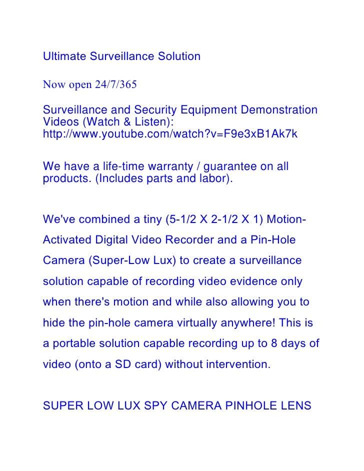 Ultimate Surveillance SolutionNow open 24/7/365Surveillance and Security Equipment DemonstrationVideos (Watch & Listen):ht...