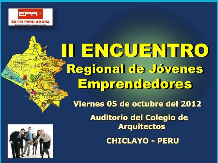 II ENCUENTRO REGIONAL DE JÓVENES EMPRENDEDORES